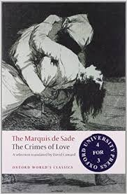 the crimes of love heroic and tragic tales preceded by an essay  the crimes of love heroic and tragic tales preceded by an essay on novels oxford world s classics amazon co uk marquis de sade david coward