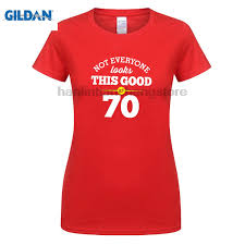 gildan 70th birthday gift present idea for s dad him women t shirt 70 tee t shirts fashion 100 for women