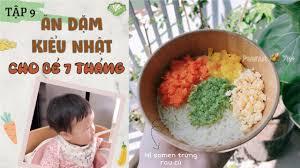 Thực Đơn Ăn Dặm Kiểu Nhật cho bé 7 tháng tuổi//Peanut Ăn Dặm (Tập 9) -  YouTube
