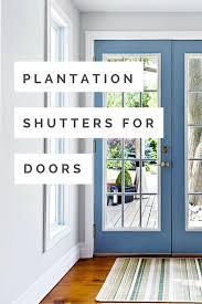 plantation shutters for doors
