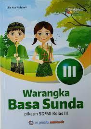Download buku bahasa sunda kelas 10 kurikulum 2013 pdf 2021 2022 2023 pics. Buku Bahasa Sunda Kelas 3 Warangka Basa Sunda Sd Lazada Indonesia