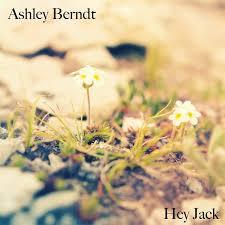 Hey Jack by Ashley Berndt on TIDAL