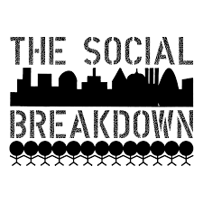 The Social Breakdown