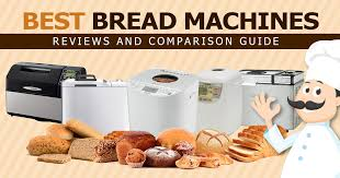 20 Best Bread Machine Reviews Updated 2019 A Must Read
