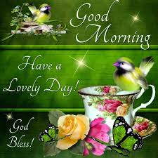 Lovely Good Morning Images With Quotes Best of Good Morning Have A Lovely Day Quote Pictures Photos And Images