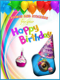 app per frame photos and add stickers with happy birthday themes in picture editor lifestyle