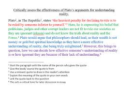 critically assess the effectiveness of plato s arguments for   critically assess the effectiveness of plato s arguments for understanding reality student answers i think therefore i teach
