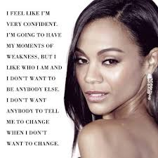 Famous Celebrity Quotes Celebrity Quotes Zoe Saldana Quotes Daily Leading Quotes 38