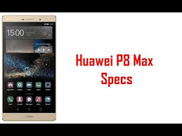 huawei p8 specification. huawei p8 max specs \u0026 features specification s