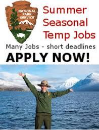 Summer Seasonal Jobs Summer Seasonal Park Ranger And Guide Jobs Nps Sites Nationwide