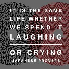 Naite Kurasu Mo Issho Waratte Kurasu Mo Issho It Is The Same Life