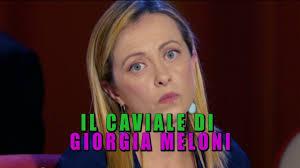 IL CAVIALE DI GIORGIA MELONI (HIGHLANDER DJ EDIT)