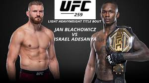 UFC 259: Blanchowicz vs Adesanya- India Live Telecast, TV Channel, Online  Streaming - ITN WWE
