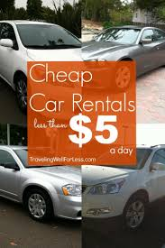 How To Get Cheap Car Rentals For 5 A Day