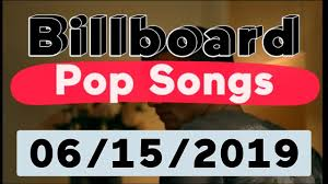 Top 40 Compilation Chart Billboard Top 40 Pop Songs June 15 2019