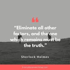 40 Sherlock Holmes Quotes About Mystery Everyday Power Fascinating Sherlock Holmes Quotes