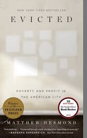 Evicted Poverty And Profit In The American City Matthew Desmond