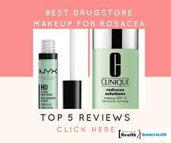 top 5 makeup for rosacea