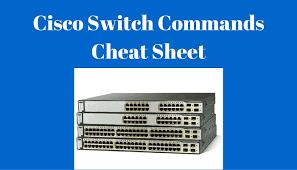 cisco command cheat sheet cisco cli switch commands cheat sheet pdf