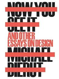 now you see it and other essays on design basheer graphics now you see it and other essays on design