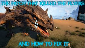 ark classic flyers mod not working in singleplayer ark 256 update the patch that killed the flyers and how to fix it