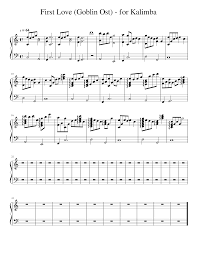 Free sheet music › percussion › kalimba by the most likes by the most well noted by the most commented by new releases by the most downloaded by. First Love Goblin Ost For Kalimba Sheet Music For Piano Solo Musescore Com