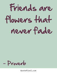 Picture Quotes From Proverb QuotePixel Impressive Proverb Friend