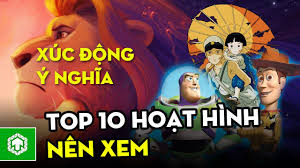 Top 10 phim hoạt hình xuất sắc nên xem ít nhất một lần | Top phim