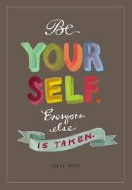 Quote Be Yourself Everyone Else Is Taken Best Of Be Yourself Everyone Else Is Taken Go Sarah Pinterest