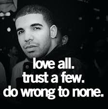 Drake More Life Quotes Inspiration Drake Quotes About Life Amazing Trust Drake Love Cute Happy Lyrics