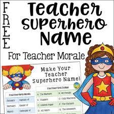 Teacher Superhero Name For Teacher Morale Teacher Morale