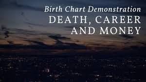 Career Birth Chart Birth Chart Demonstrations Death Career And Money