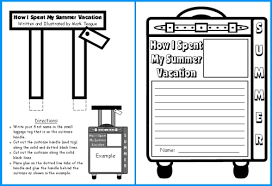 how i spent my summer vacation lesson plans author mark teague how i spent my summer vacation creative writing templates