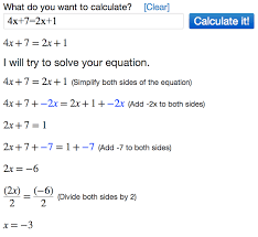 after you enter the expression algebra calculator will solve the equation 4x 7 2x 1 for x to get x 3