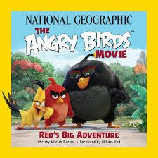 Amazon.com: National Geographic The Angry Birds Movie: Red's Big Adventure  (9781426216848): Barcus, Christy Ullrich, Hed, Mikael: Books