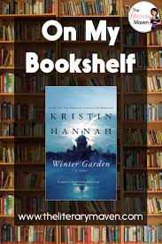 winter garden by kristin hannah is an incredibly powerful book featuring strong female characters just like