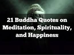 Buddha Quotes On Happiness Gorgeous 48 Buddha Quotes On Meditation Spirituality And Happiness
