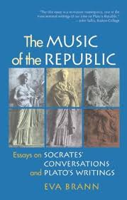 The Music Of The Republic Essays On Socrates Conversations And
