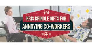 kris kringle gifts for annoying co workers