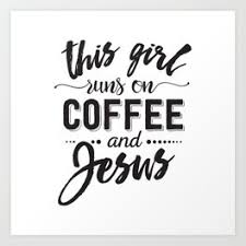 Home runs on coffee classic wall quotes™ decal. Coffee Humor Art Prints For Any Decor Style Society6