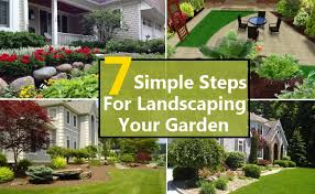 Small Picture Landscaping Your Garden 7 Simple Steps That Can Leave You In Awe