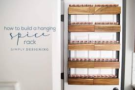 How To Build A Spice Rack Best How To Build A DIY Spice Rack That Can Hang On Your Pantry Door