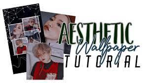 🖇 Wallpaper aesthetic tutorial ...