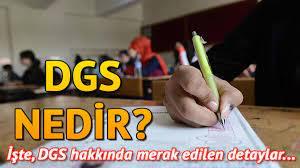 DGS nedir? DGS sınavına kimler katılır?