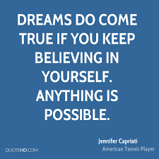 My Dream Comes True Quotes Best Of Jennifer Capriati Quotes QuoteHD