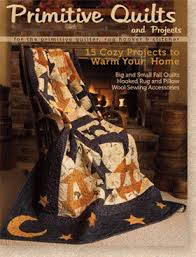 Wagons West Designs: Primitive Quilts and Projects magazine Fall 2012 & Have you seen the Fall 2012 issue of Primitive Quilts and Projects magazine?  It should be reaching newsstands soon. My little quilt