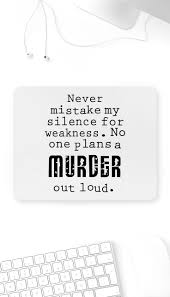 No One Plans A Murder Out Loud Mouse Pad