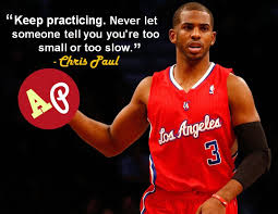 Keep practicing. Never let someone tell you you're too small or ...