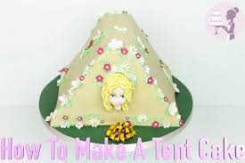 How To Make A Tent How To Make A Tent Cake Youtube