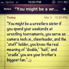 Having 40 Brothers That Wrestled This Is Totally Me I Also Had The Classy Wr Part My Son Quotes
